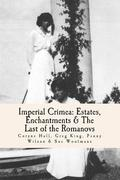 Imperial Crimea: Estates, Enchantments and the Last of the Romanovs