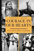 Courage In Our Hearts: Women of War, Influence, and Leadership