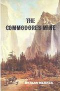 The Commodore's Mine: Trail Into Trouble