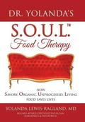 Dr. Yolanda's S.O.U.L. Food Therapy