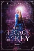 Legacy of the Key: Second Edition