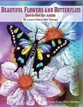 Beautiful Butterflies and Flowers Dot-to-Dot For Adults- Puzzles From 150 to 760: Dots: Flowers and Flight!