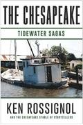 The Chesapeake: Tidewater Sagas: A Collection of Short Stories from the Chesapeake (Book 6)