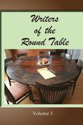 Writers of the Round Table - Volume 3