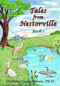 Tales from Nestorville, Book 1