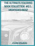 The Ultimate Coloring Book Collection #51: Mercedes-Benz