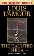Haunted Mesa (Louis L'Amour's Lost Treasures)