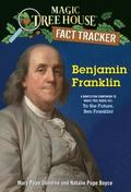Benjamin Franklin: A Nonfiction Companion to Magic Tree House #32: To the Future, Ben Franklin!