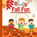 Fall Fun: Daily Curriculum for Toddlers and Preschoolers