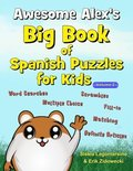 Awesome Alex's Big Book of Spanish Puzzles for Kids - Volume 2