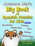 Awesome Alex's Big Book of Spanish Puzzles for Kids - Volume 3