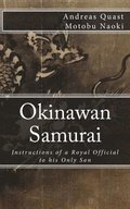 Okinawan Samurai: The Instructions of a Royal Official to His Only Son