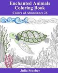 Enchanted Animals Coloring Book: A Coloring Book for Kids and Adults