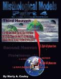 Misthological Models Part 4: Extrabiblical and Biblical Experiences of Heaven