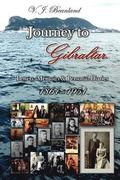 Journey to Gibraltar: Letters, Memoirs & Personal Diaries