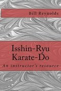 Isshin-Ryu Karate-Do: An instructor's manual