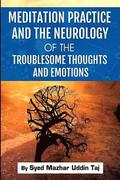 Meditation Practice and the Neurology of the Troublesome Thoughts and Emotions