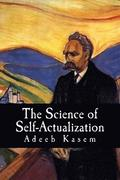 The Science of Self-Actualization: A Children's Introduction to the Philosophy of Friedrich Nietzsche