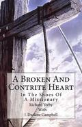 A Broken And Contrite Heart: In The Shoes Of A Missionary