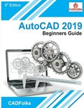 AutoCAD 2019 Beginners Guide