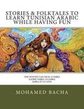 Stories & Folktales to Learn Tunisian Arabic While Having Fun: The Wound Can Heal O Jabra Iljorh Yabra YA Jabra Jabra Et Le Lion
