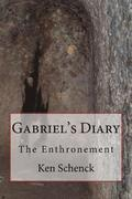 Gabriel's Diary: The Enthronement