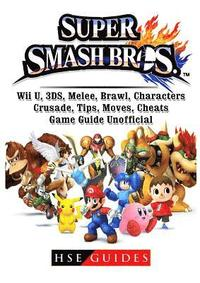 Super Smash Brothers, Wii U, 3ds, Melee, Brawl, Characters