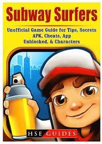 Subway Surfers Game Online, APK, Hacks, Cheats, Free