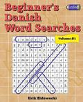 Beginner's Danish Word Searches - Volume 3
