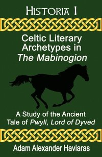 Celtic Literary Archetypes in The Mabinogion