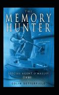 The Memory Hunter: Special Agent O'Malley FBI