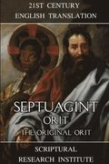 Septuagint: Orit: The Original Orit