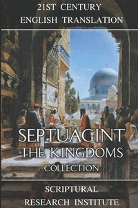 Septuagint: The Kingdoms