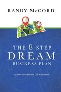 The 8 Step Dream Business Plan
