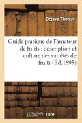 Guide Pratique de l'Amateur de Fruits