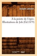 a la Pointe de l'Epee. Illustrations de Job (Ed.1879)