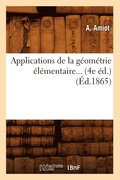Applications de la G om trie  l mentaire (4e  d.) ( d.1865)