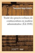 Trait  Des Proc s-Verbaux de Contravention En Mati re Administrative, Suivi Des Lois