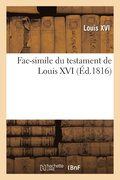 Fac-Simile Du Testament de Louis XVI