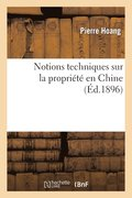 Notions Techniques Sur La Propri t  En Chine