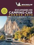 Escapades en camping-car France Michelin 2019 - Michelin Camping Guides