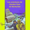 Les aventures d'Arthur Gordon Pym de Nantucket [French Edition]