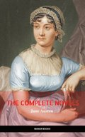 Complete Works of Jane Austen (In One Volume) Sense and Sensibility, Pride and Prejudice, Mansfield Park, Emma, Northanger Abbey, Persuasion, Lady ... Sandition, and the Complete Juvenilia