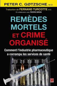 Remedes mortels et crime organise
