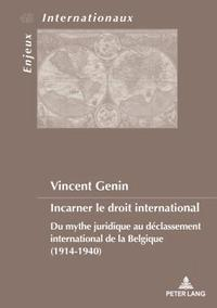 Incarner Le Droit International
