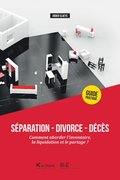 Separation - Divorce - Deces