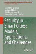Security in Smart Cities: Models, Applications, and Challenges