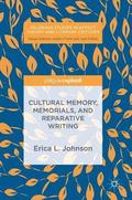 Cultural Memory, Memorials, and Reparative Writing