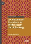 A Companion of Feminisms for Digital Design and Spherology