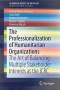 The Professionalization of Humanitarian Organizations